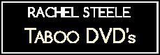 Rachel Steele Taboo DVD Studio 5674