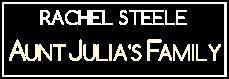 Rachel Steele Aunt Julia's Family C4S Studio 61683